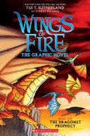 A Graphix Book  Wings of Fire Graphic Novel  1  The Dragonet Prophecy