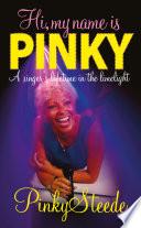 Hi  My Name is Pinky