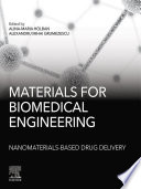 Materials For Biomedical Engineering Nanomaterials Based Drug Delivery