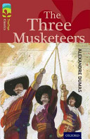 Oxford Reading Tree TreeTops Classics  Level 15  The Three Musketeers