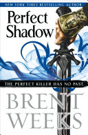 Perfect Shadow : set in the world of brent weeks' new...