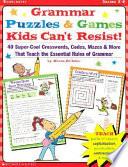 Grammar Puzzles & Games Kids Can't Resist!