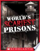World s Scariest Prisons