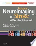 Practical Neuroimaging In Stroke book