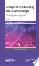 Conceptual Data Modeling and Database Design  A Fully Algorithmic Approach  Volume 1