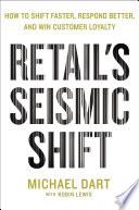 Retail s Seismic Shift