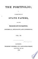 The Portfolio  Or a Collection of State Papers     Illustrative of the History of Our Times