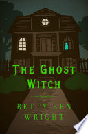 The Ghost Witch Book PDF