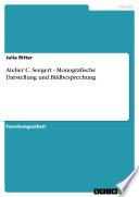Atelier C  Seegert   Monografische Darstellung und Bildbesprechung