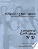 Monitoring the Future  National Results on Adolescent Drug Use