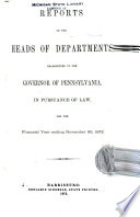 Reports of the Heads of Departments of the Commonwealth of Pennsylvania ...