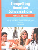 Compelling American Conversations   Teacher Edition