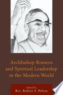 download ebook archbishop romero and spiritual leadership in the modern world pdf epub