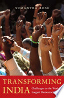 Transforming India : diverse democracy. drawing on his extensive fieldwork and...