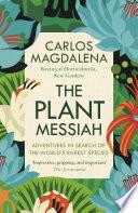 The Plant Messiah