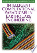 Intelligent Computational Paradigms In Earthquake Engineering book