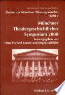 Münchner theatergeschichtliches Symposium 2000