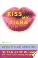 Kiss My Tiara