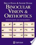 Binocular Vision and Orthoptics
