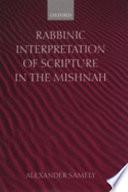 Rabbinic Interpretation of Scripture in the Mishnah Book PDF