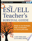 The Esl Ell Teacher S Survival Guide