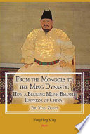 From the Mongols to the Ming Dynasty