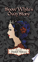 Snow White s Own Story