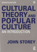 Cultural theory and popular culture : an introduction