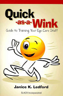 Quick as a wink Guide to Training Your Eye Care Staff