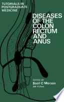 Diseases Of The Colon Rectum And Anus