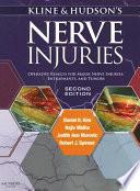 Kline and Hudson s Nerve Injuries