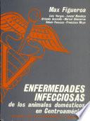 Enfermedades infecciosas de los animales domesticos en Centroamerica