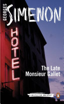 The Late Monsieur Gallet Georges Simenon S Devastating Tale Of Misfortune