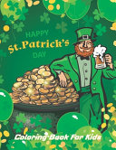 Happy St Patrick S Day Coloring Book For Kids