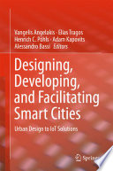 Designing  Developing  and Facilitating Smart Cities