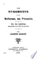 Los Hugonotes, o, La reforma en Francia