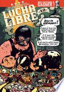 illustration Lucha Libre T12 : Travail équitable pour tous!
