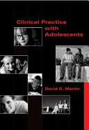 Clinical Practice with Adolescents To Those Working With Adolescents The Guiding Philosophy