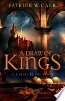A Draw Of Kings  The Staff And The Sword Book  3  : has begun their journey to merakh should...