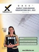 GACE Early Childhood Education 001  002
