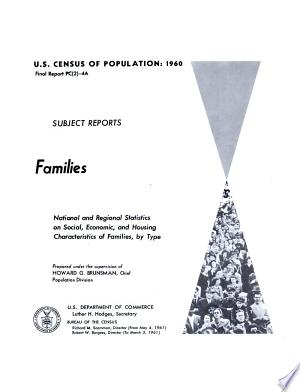 U.S. Census of Population, 1960: Subject reports. Final report PC(2)-4