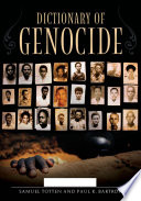 Dictionary of Genocide  A L