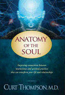 Anatomy Of The Soul : personal change? join curt thompson, m.d.,...