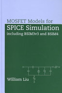 MOSFET models for SPICE simulation including BSIM3v3 and BSIM4