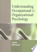Understanding Occupational   Organizational Psychology