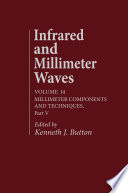 Infrared and Millimeter Waves V14