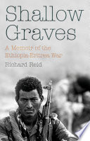 Shallow Graves : and ethiopia, fought between may 1998...