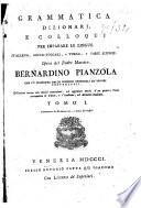Grammatica dizionarj, e colloquj per imparare le lingue italiana, greca-volgare, e turca, e varie scienze
