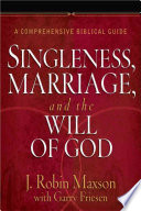 Singleness Marriage And The Will Of God