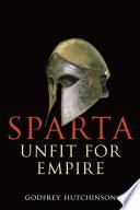 Sparta  Unfit for Empire